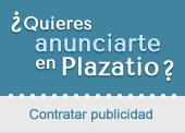 ¿Quieres anunciarte en Plazatio?