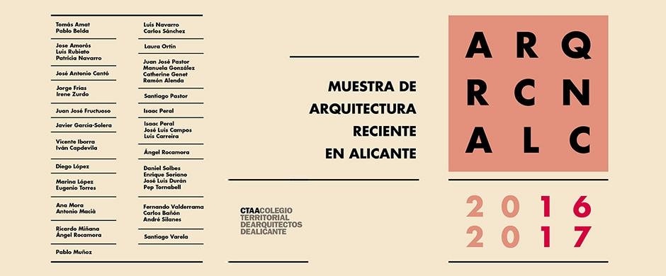 Muestra de Arquitectura Reciente en Alicante 2016-2017. Inauguración Exposición + Conferencia