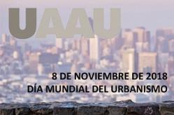 El CSCAE se adhiere a la Declaración de la UAAU por el Día Mundial del Urbanismo