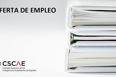 Oferta de empleo para contratación de arquitecto/a para el Área Técnica del CSCAE