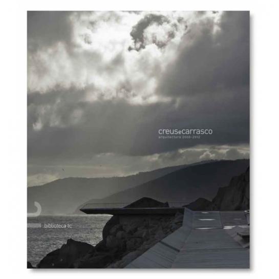 CREUSeCARRASCO Arquitectura 2000-2012