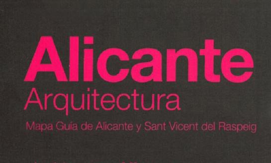 Alicante Arquitectura. Mapa guía de Alicante